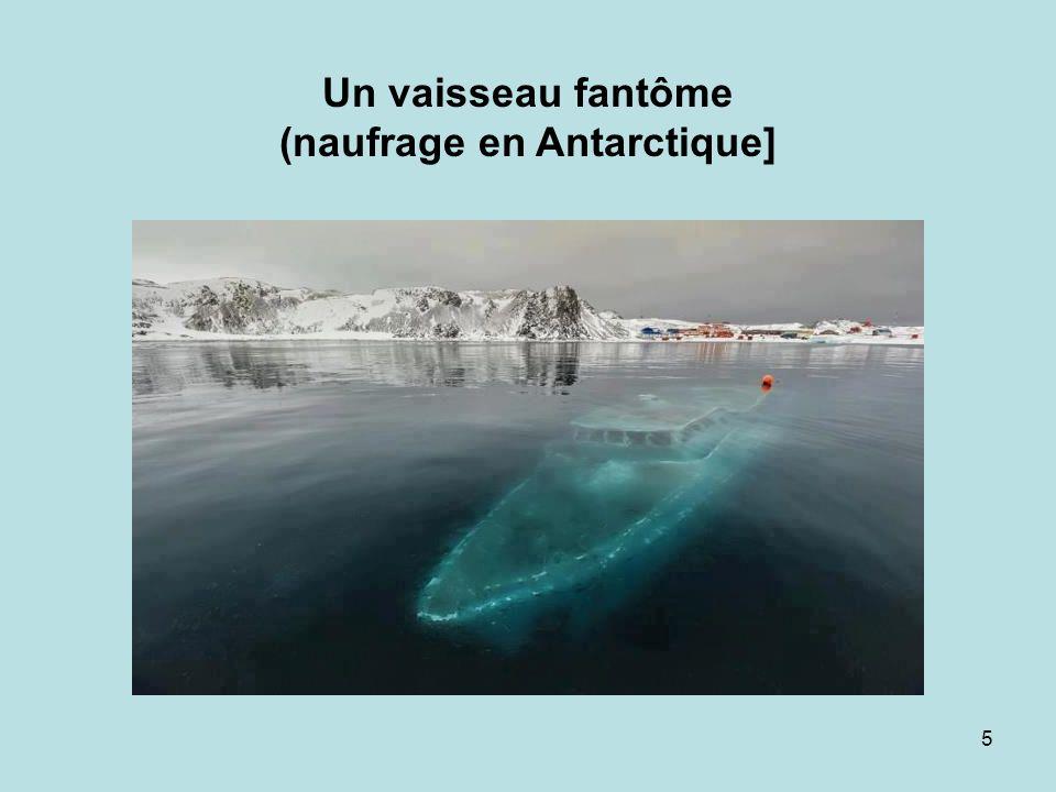Un vaisseau fantôme (naufrage en Antarctique]